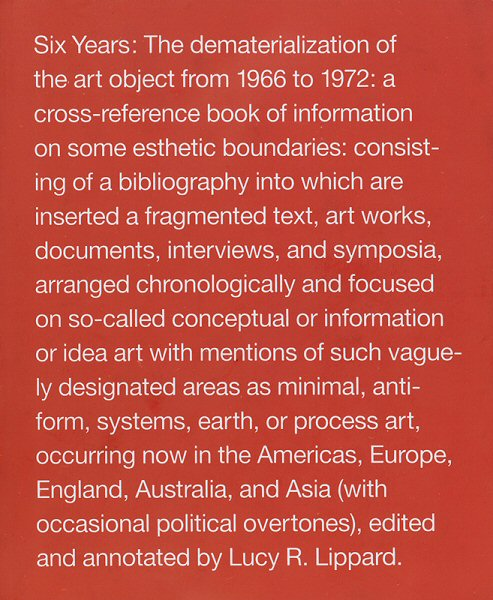Lucy R. Lippard, Six Years: The Dematerialization of the Art Object (1973)