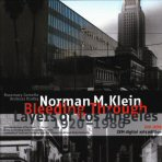 Norman M. Klein: Bleeding Through: Layers of Los Angeles,