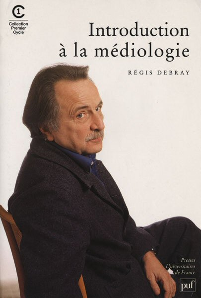 Régis Debray, Introduction à la médiologie, 2000
