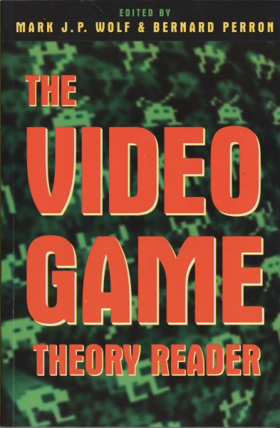 The Video Game Theory Reader, 2003