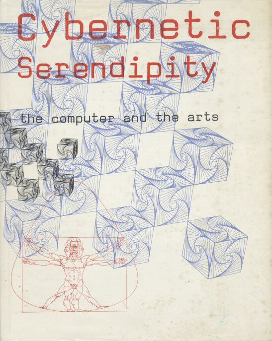 Cybernetic Serendipity: the Computer and the Arts