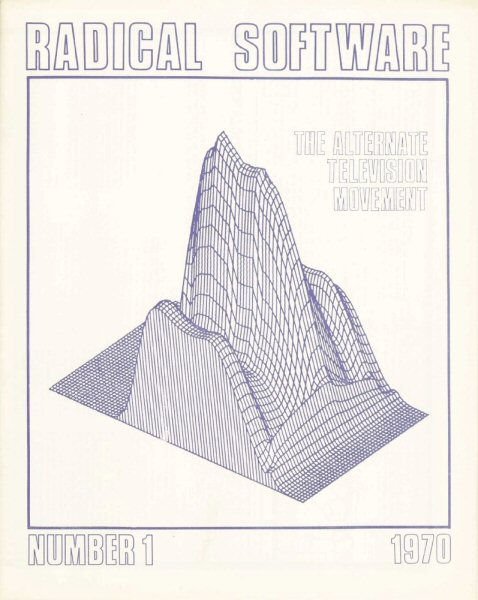 Radical Software, Volume I, Number 1, 1970