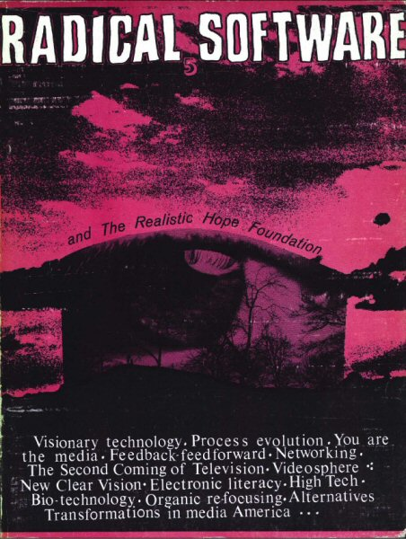 Radical Software, Volume I, Number 5, 1972