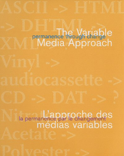 Permanence Through Change: The Variable Media Approach, 2003