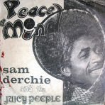 Sam Derchie and the Juicy People, Peace of Mind (ca 1975)