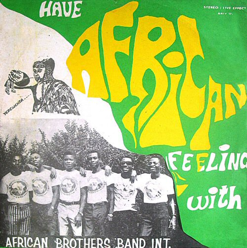 African Brothers Band International, Have African Feeling (ca 1975)