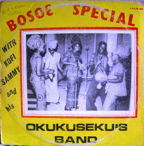 Kofi Sammy And His Okukuseku Band, Bosoe Special (ca 1978)