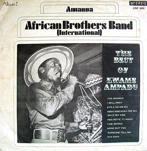 African Brothers Band (International), The Best of Kwame Ampadu (ca 1971)